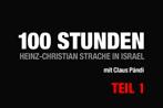 Teil 1: 100 Stunden - Pándi begleitet Strache durch Israel