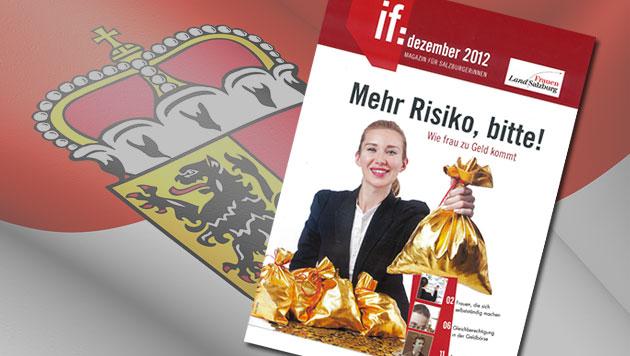 """Frauenmagazin in Sbg titelt: """"Mehr Risiko, bitte!"""" (Bild: Land Salzburg, thinkstockphotos.de, krone.at-Grafik)"""