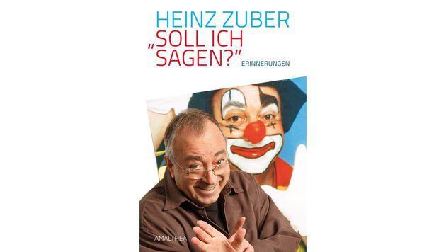 """Heinz Zuber veröffentlichte zum 75er seine Autobiografie """"Soll ich sagen?"""". (Bild: Amalthea Verlag)"""