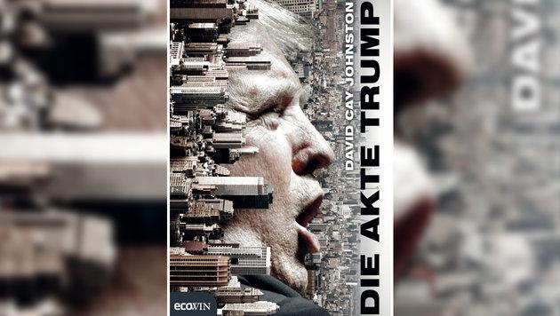 """David Cay Johnston: """"Die Akte Trump"""", 309 Seiten, Ecowin-Verlag (Bild: Ecowin-Verlag)"""