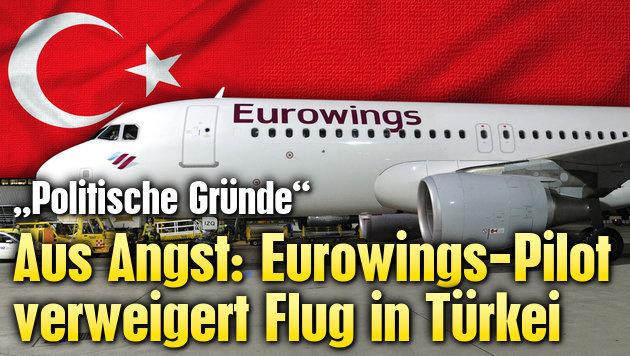 Aus Angst: Eurowings-Pilot verweigert Türkei-Flug (Bild: krone.at-Grafik)