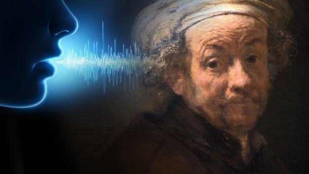 So soll die Stimme Rembrandts geklungen haben
