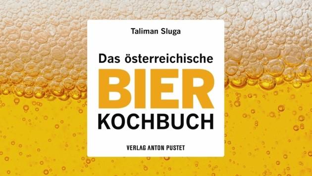"""""""Das österreichische Bierkochbuch"""", Cover (Bild: Verlag Anton Pustet)"""